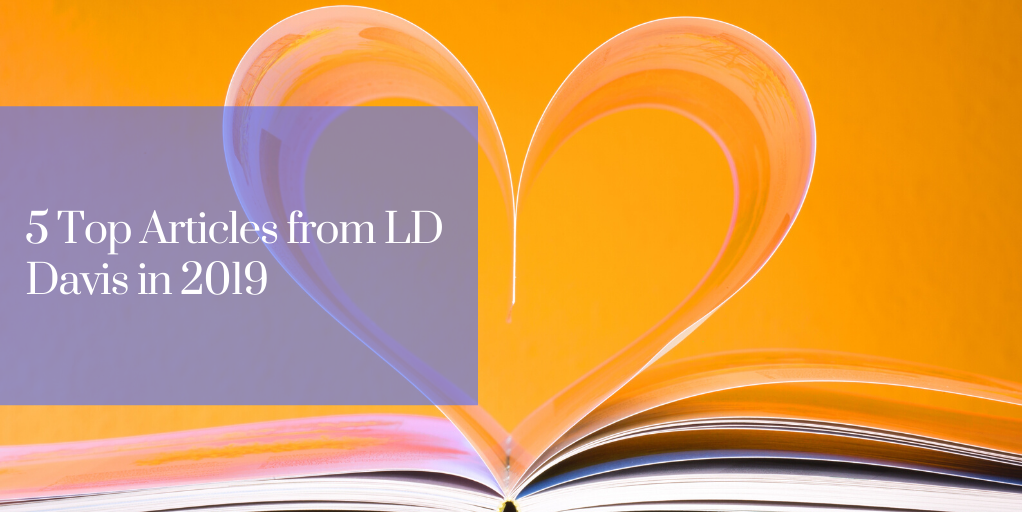 5 Most Loved Articles from LD Davis in 2019