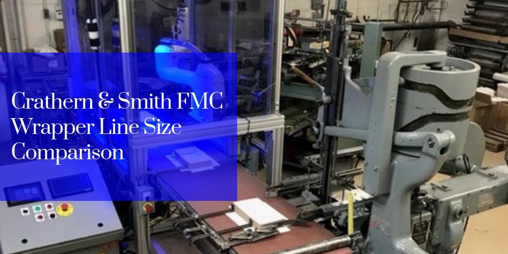 Crathern & Smith FMC Wrapper Line Size Comparison