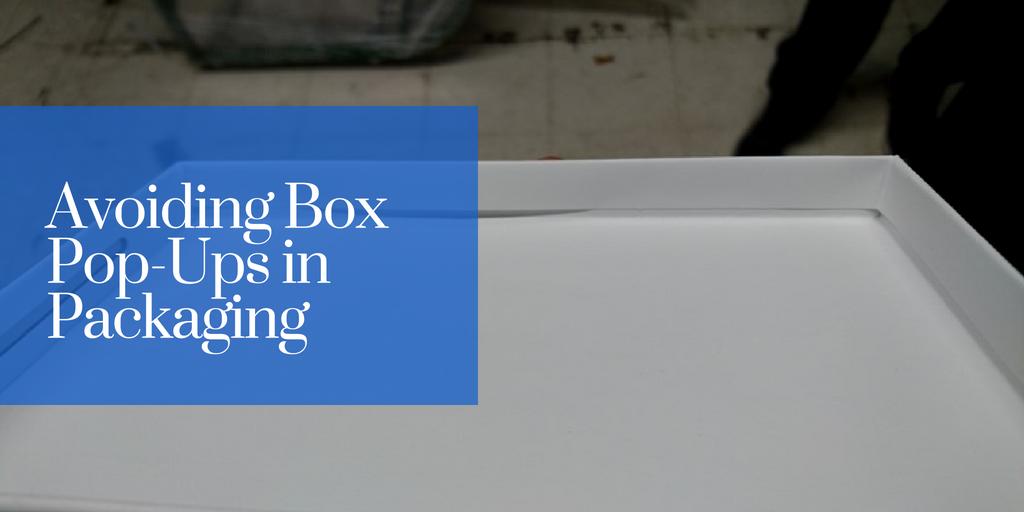 Avoiding Box Pop-Ups in Packaging