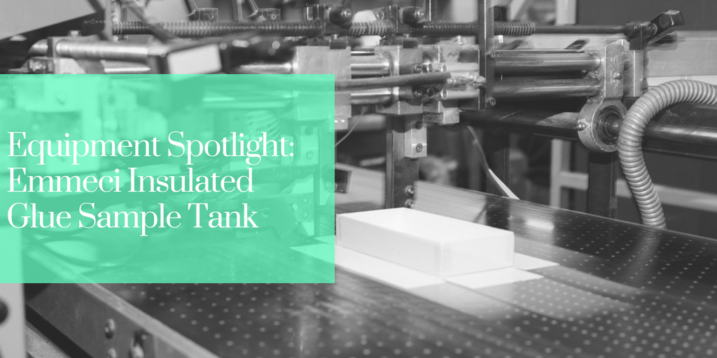 Equipment Spotlight: Emmeci Insulated Glue Sample Tank