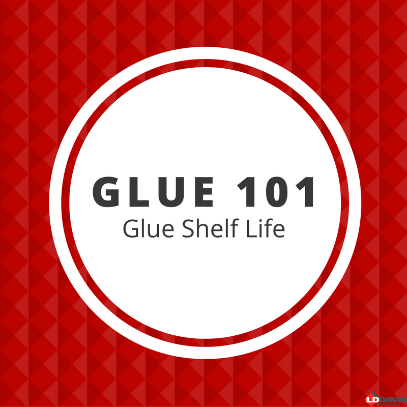 Glue 101: Glue Shelf Life