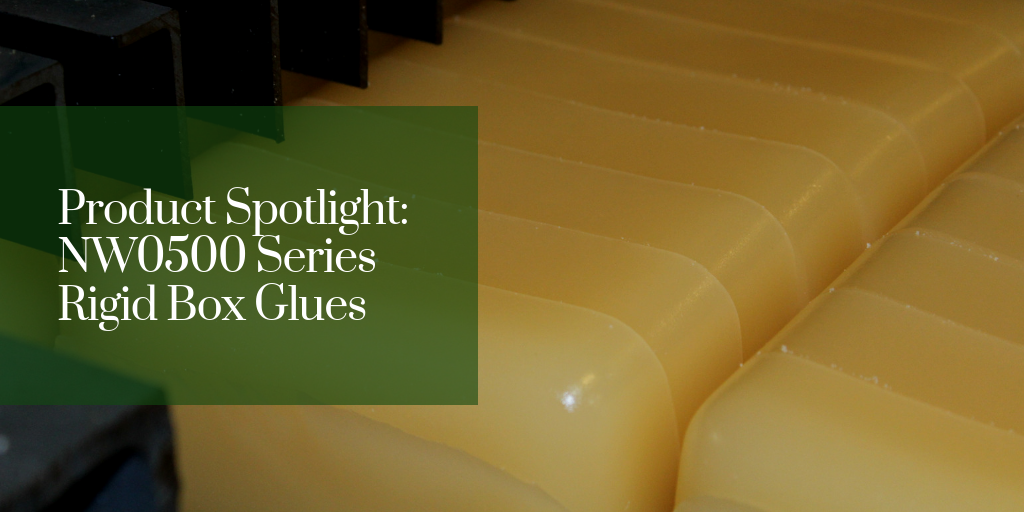 Product Spotlight: NW0500 Series Rigid Box Glues