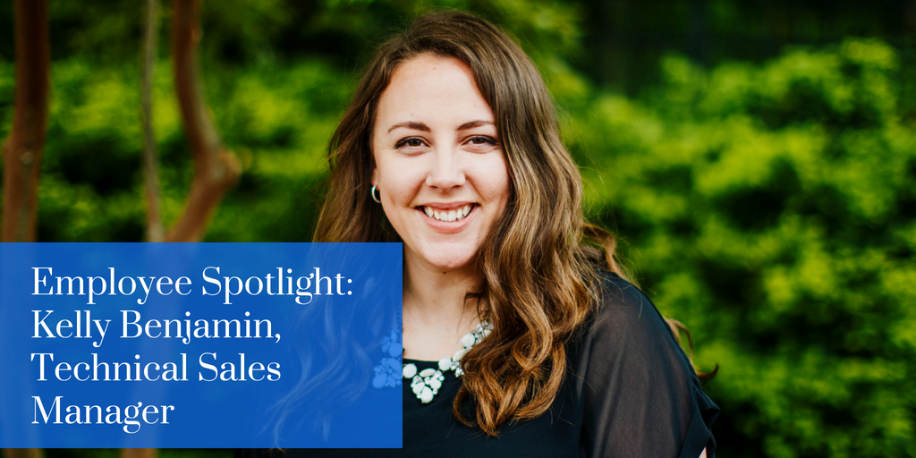 Employee Spotlight: Kelly Benjamin, Technical Sales Manager