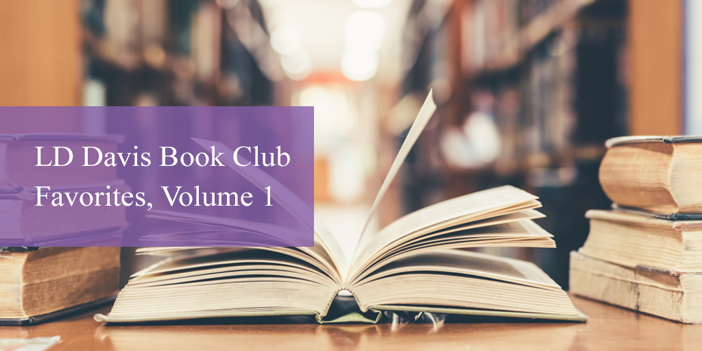 LD Davis Book Club Favorites, Volume 1