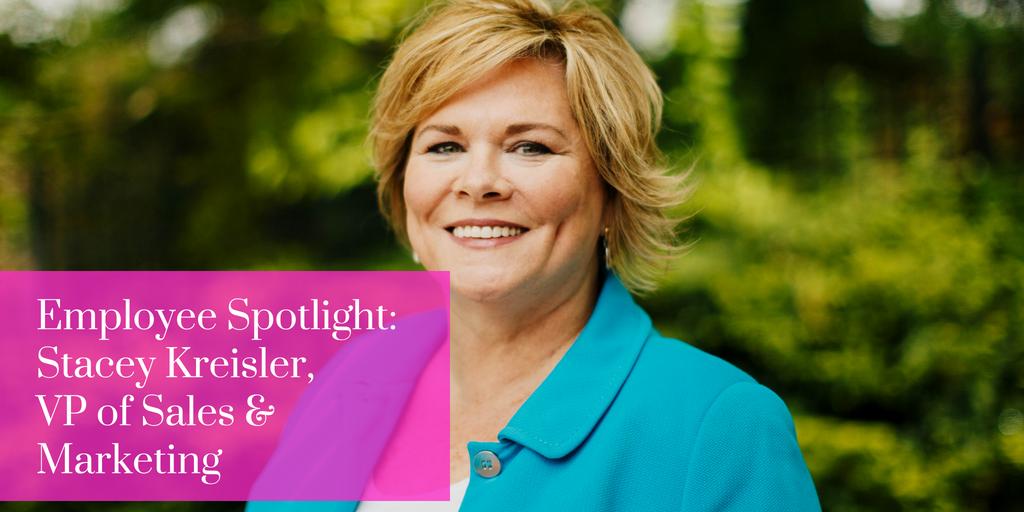 Employee Spotlight: Stacey Kreisler, VP of Sales & Marketing